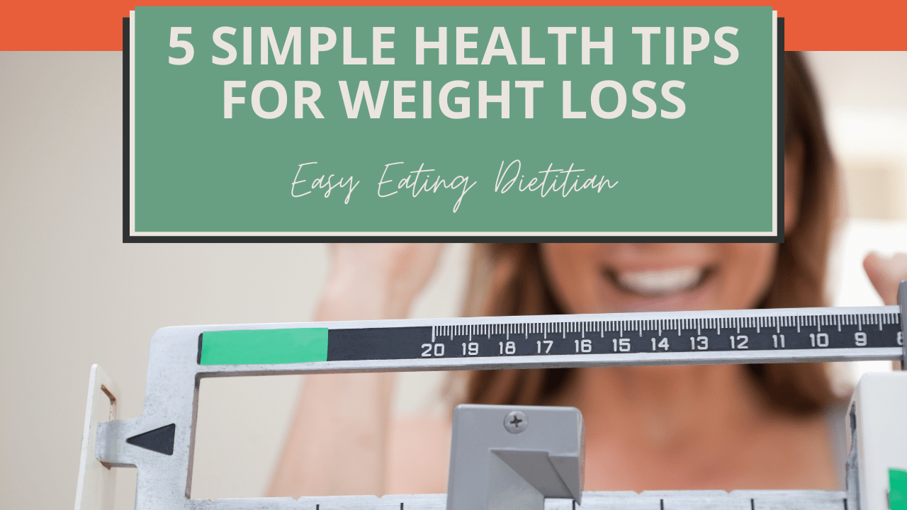 5 simple health tips for weight loss